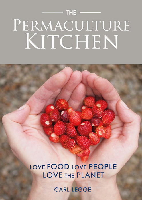 The Permaculture Kitchen by Carl Legge Cover
