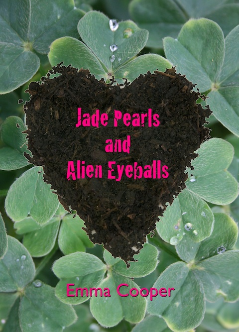 Jade Pearls and Alien Eyeballs cover picture